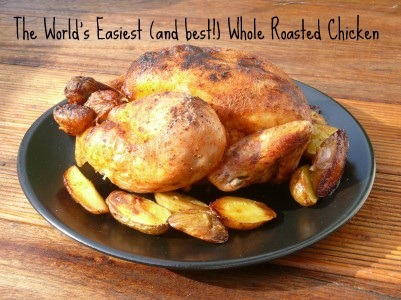 The World's Easiest (and best!) Whole Roasted Chicken