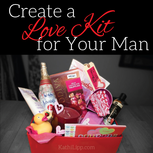 Create a Love Kit for You and Your Man