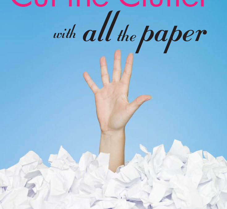 How to Cut the Clutter with All the Paper (And a Free Organizing Gift for You!)