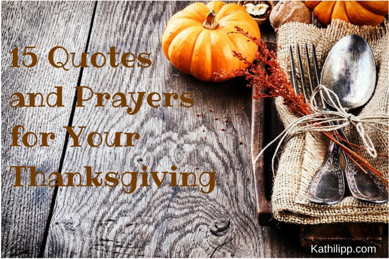 15 Quotes and Prayers for Your Thanksgiving