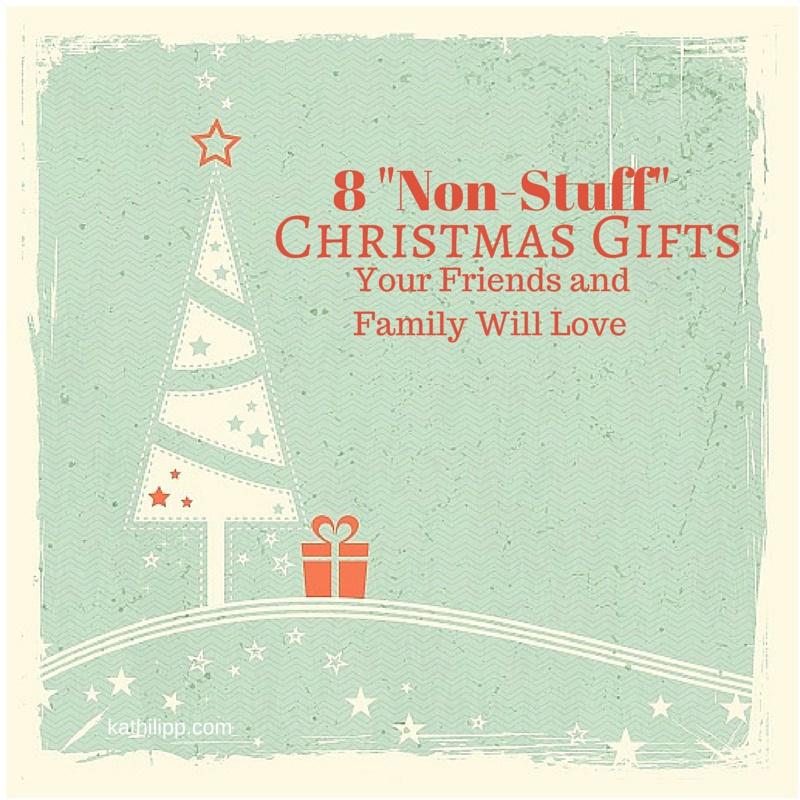 8 Non-stuff Christmas Gifts