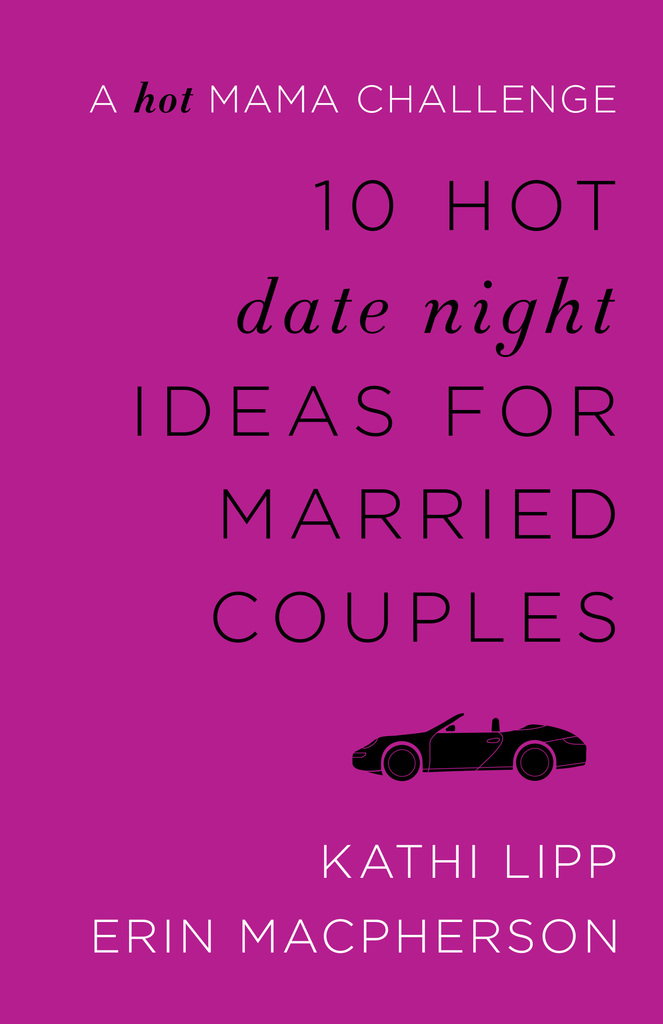 date night ideas for married couples today and get your hot dates back
