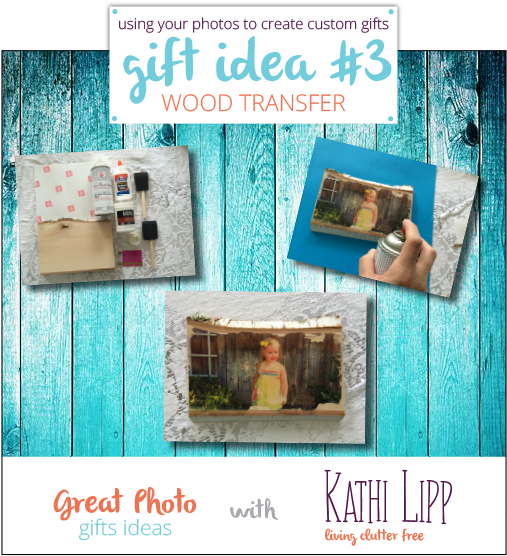 Create Custom Photo Gifts- Idea #3 Wood Transfer