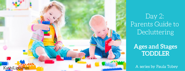 Parents Guide to Decluttering: Stage Two – Toddlers