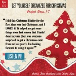 Episode #175-Get Yourself Organized for Christmas Projects 1-7