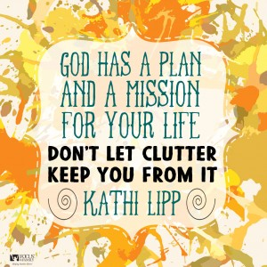 Clearing out the Clutter! Don't miss Kathi today on Focus on the Family!