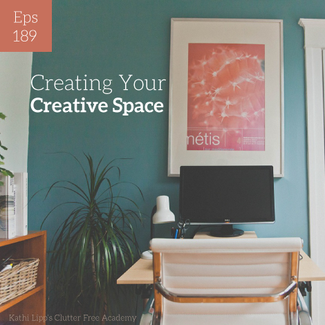 Episode #189-Creating Your Own Creative Space