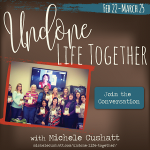 Join the Undone Life Together Conversation!