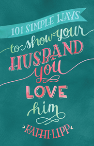 101-Simple-Ways-to-Show-Your-Husband-You-Love-Him300