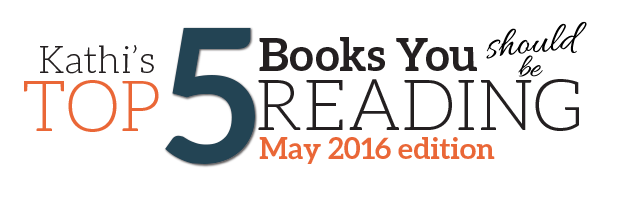 Top 5 Book Recommendations for May 2016