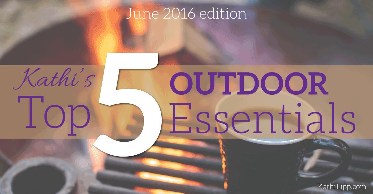 5-Outdoor-Essentials