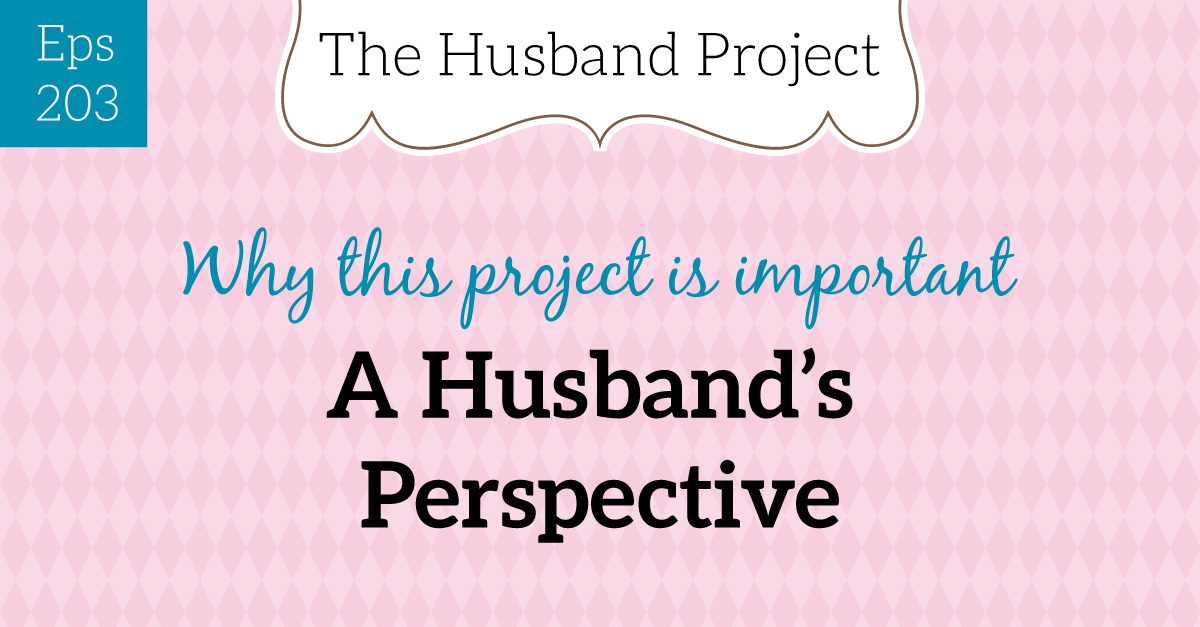 Episode-203-A-Husband's-Perspective