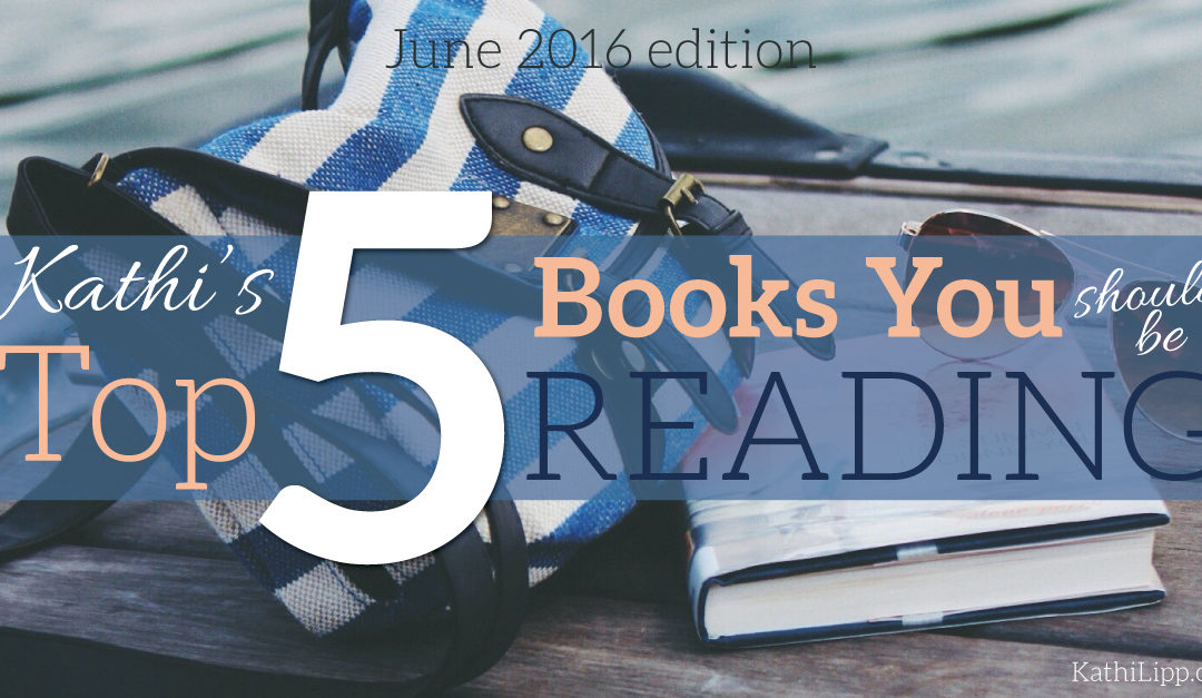 Fri Fav — June Edition: 5 Books You Should Be Reading