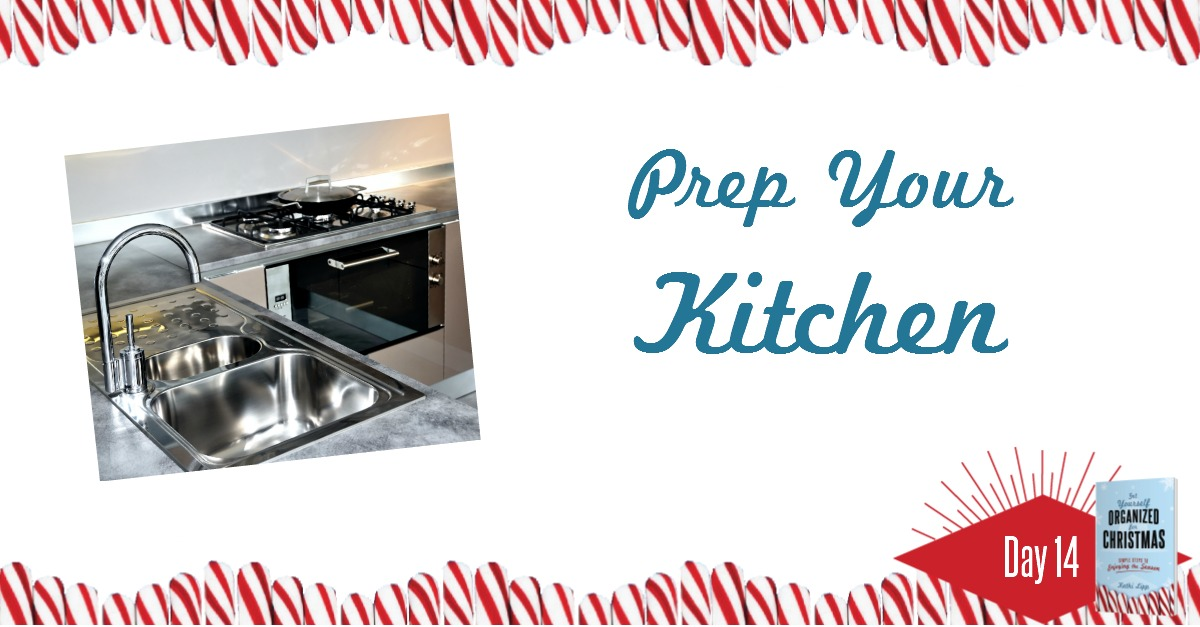 prep your kitchen