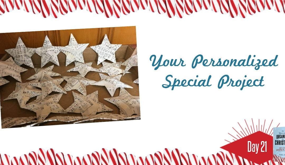 Get Yourself Organized for Christmas Project 21: Your Personalized Special Project
