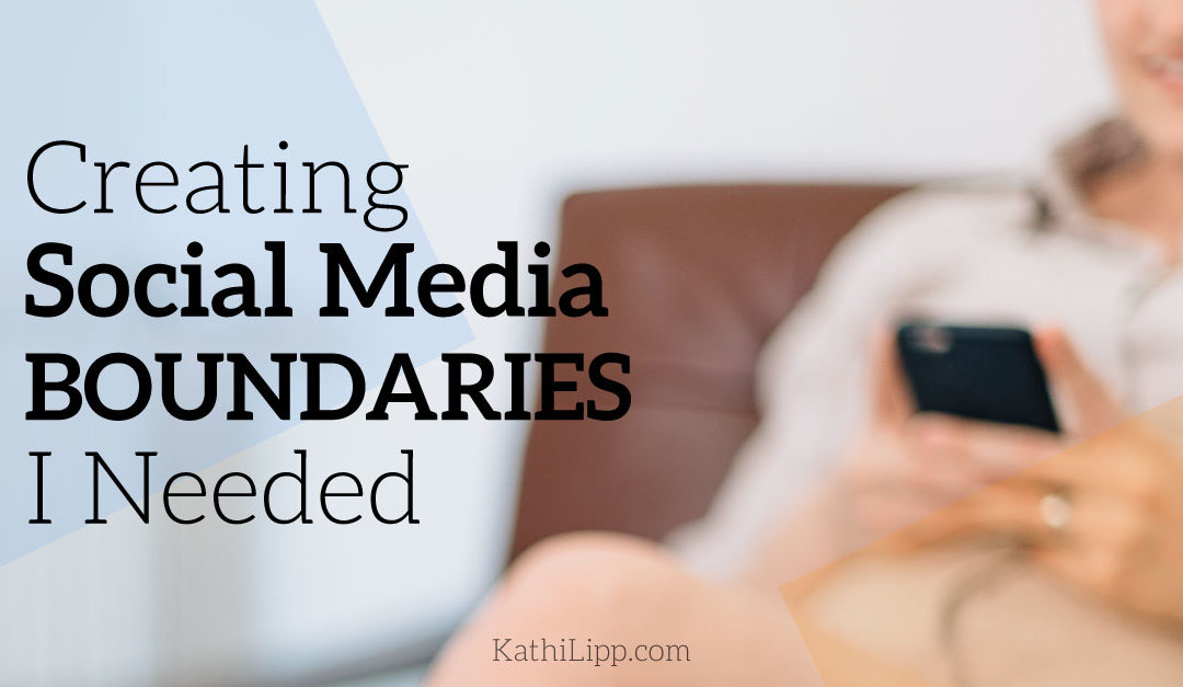 Creating Social Media Boundaries I Needed