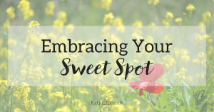 embracing our sweet spot