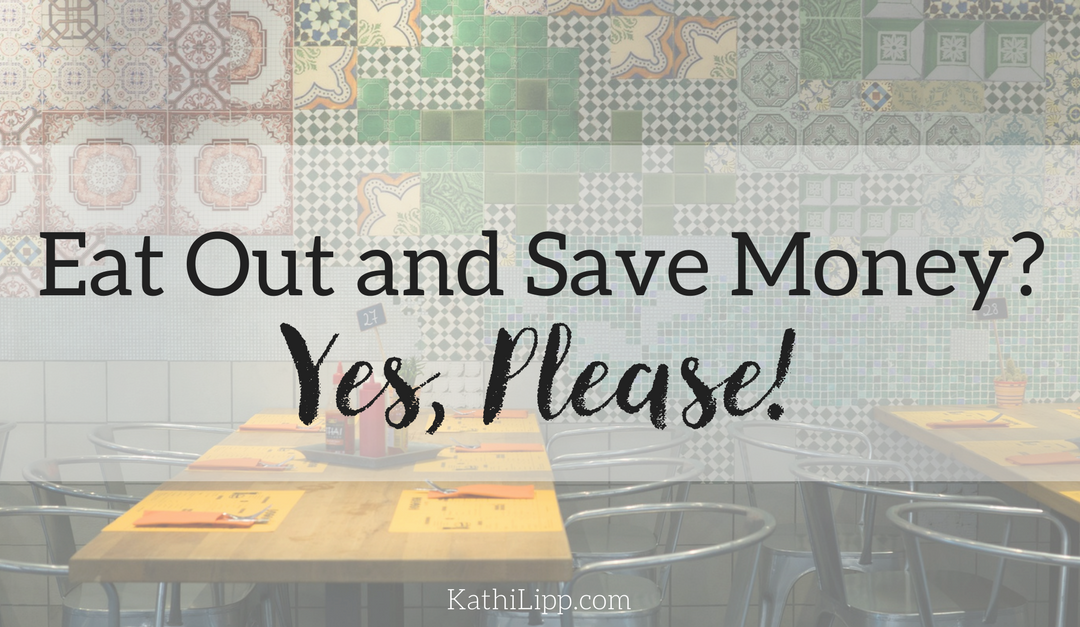 Eat Out and Save Money? Yes, Please!