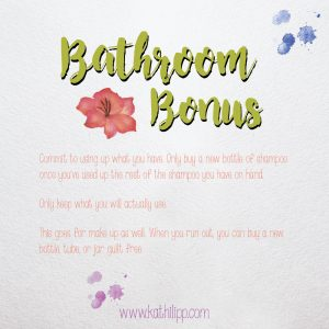 clear out the bathroom