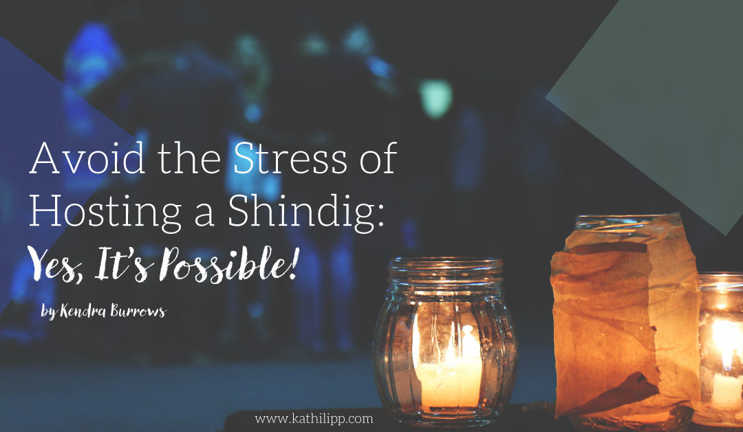 Avoid the Stress of Hosting a Shindig: Yes, It's Possible!