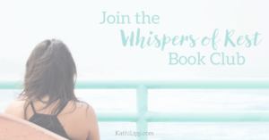 Whispers of Rest: Giveaway and Book Club with Bonnie Gray