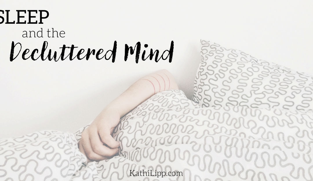 Sleep Like a Baby: How to Have a Clutter-Free Mind
