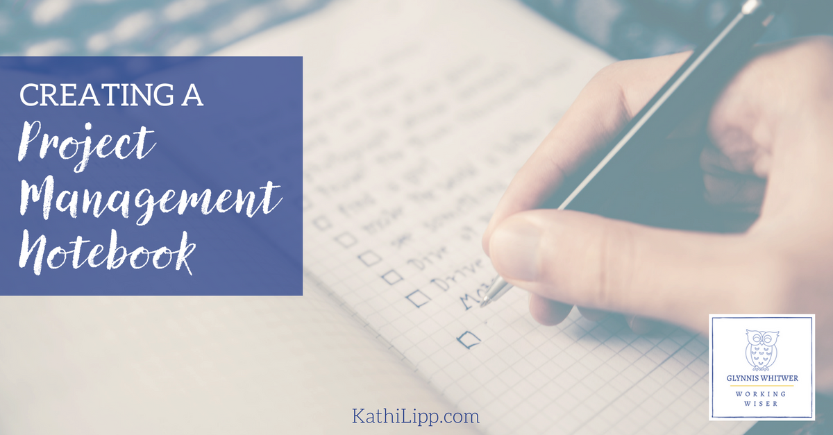 creating a project management notebook the right to do list kathi