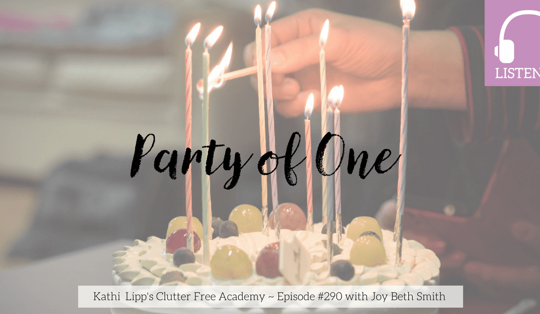 Eps #290: Party of One with Joy Beth Smith