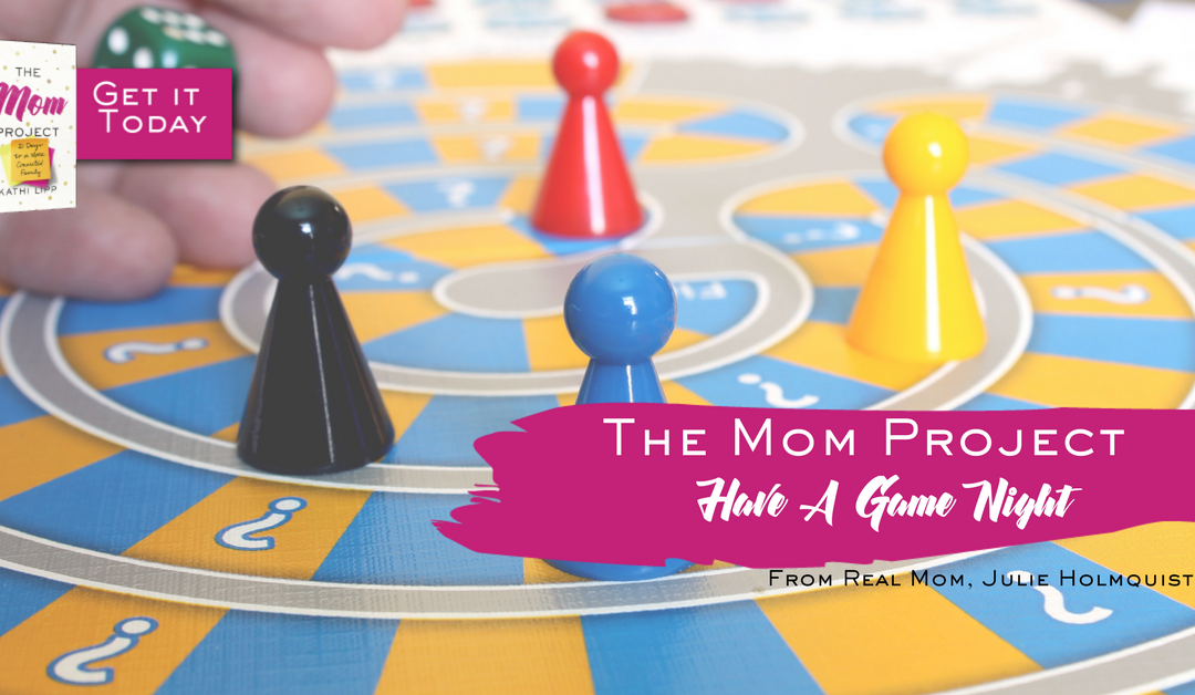 The Mom Project: Have a Game Night