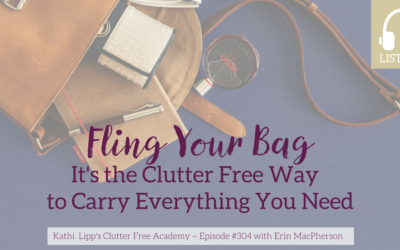 Episode #304 Fling Your Bag – It's the Clutter Free Way to Carry Everything you Need