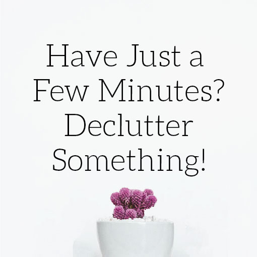 how to declutter in a few minutes