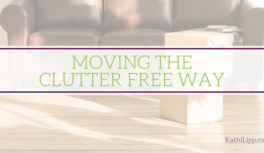 How to Pack and Move the Clutter Free Way