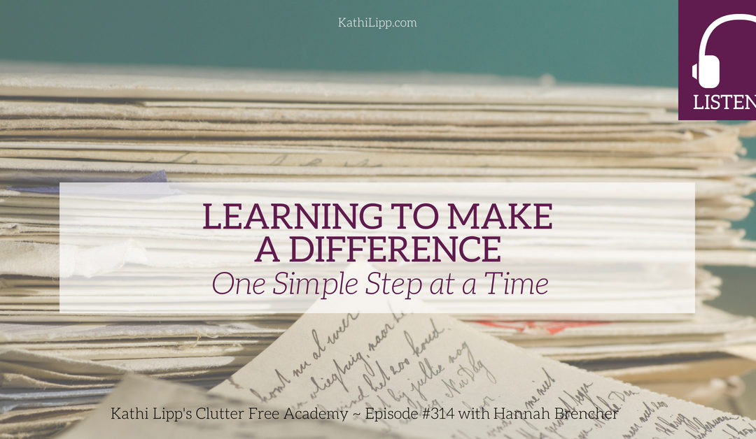 #314 Learning to Make a Difference – One Simple Step at a Time