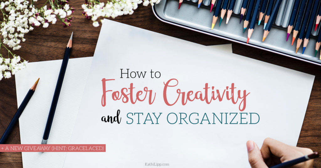 stay organized and increase your creativity