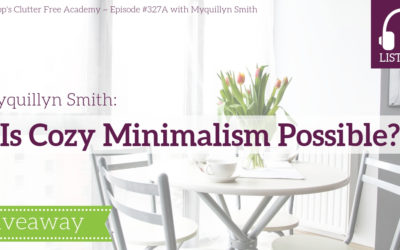 #327A Is Cozy Minimalism Possible?
