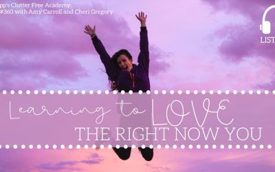 #360 Learning to Love the Right Now You