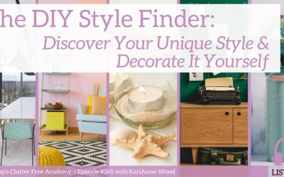 #365 The DIY Style Finder: Discover Your Unique Style and Decorate It Yourself Part 1