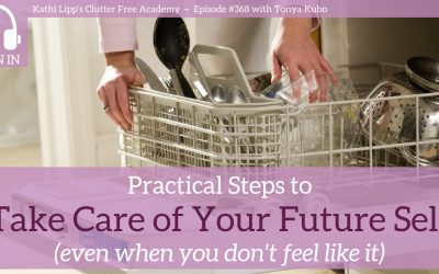 #370: Practical Steps to Take Care of Your Future Self (Even When You Don't Feel Like it)