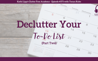 #373: Declutter Your To-Do List (Part 2)