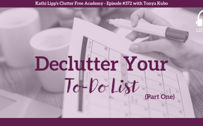 #372: Declutter Your To-Do List (Part One)