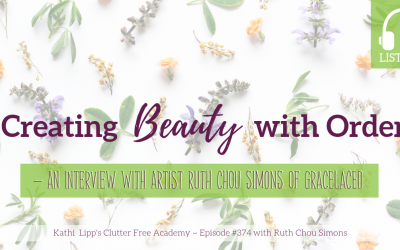 #374: Creating Beauty with Order – An Interview with Artist Ruth Chou Simons of Gracelaced