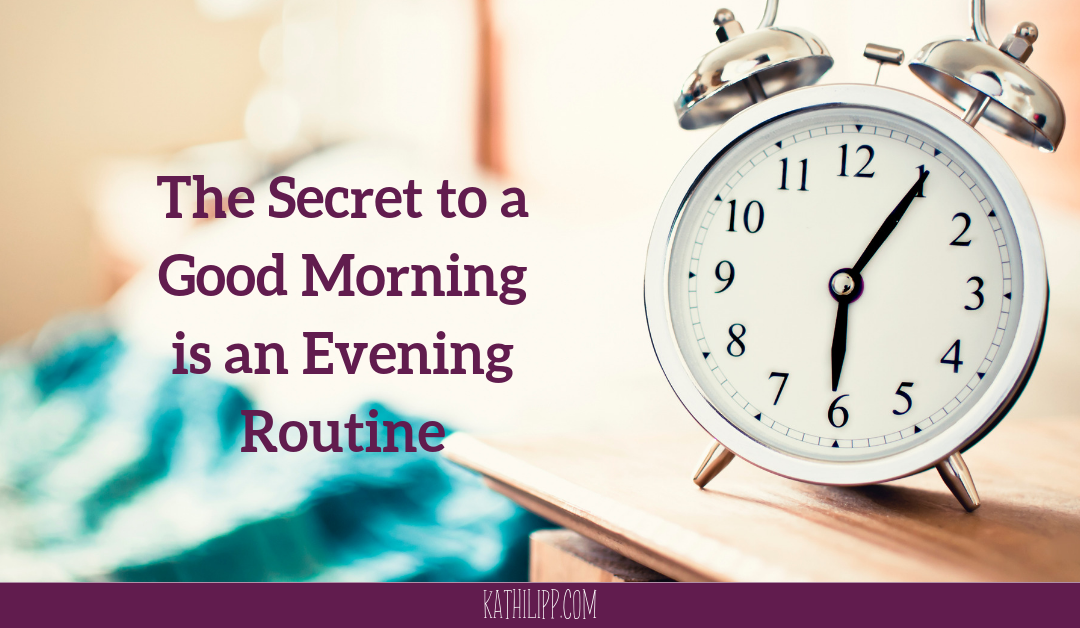 The Secret to a Good Morning Is an Evening Routine