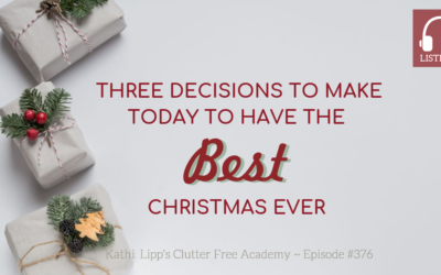 #376: Three Decisions to Make Today to Have the Best Christmas Ever