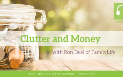 #378: Clutter and Money with Ron Deal of FamilyLife
