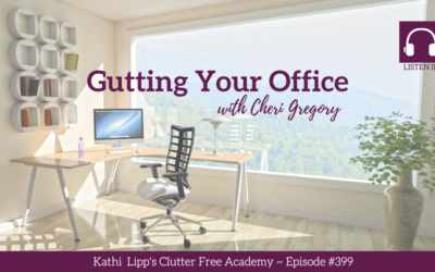 #399 Gutting Your Office with Cheri Gregory Part 1