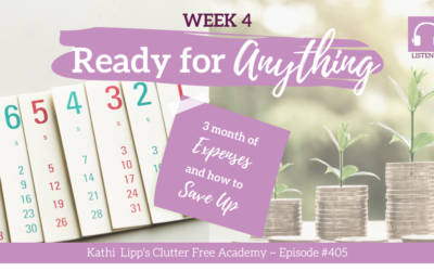 #405 Ready for Anything Week 4: 3 Months of Expenses (and How to Actually Save Up…)