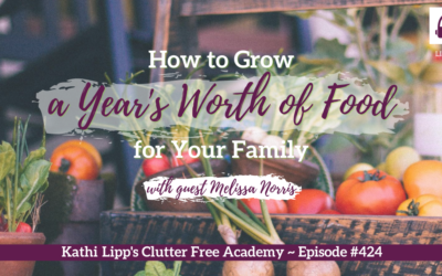 424 How to Grow a Year's Worth of Food for Your Family (Melissa Norris)