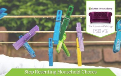 436 How to Stop Resenting Household Chores
