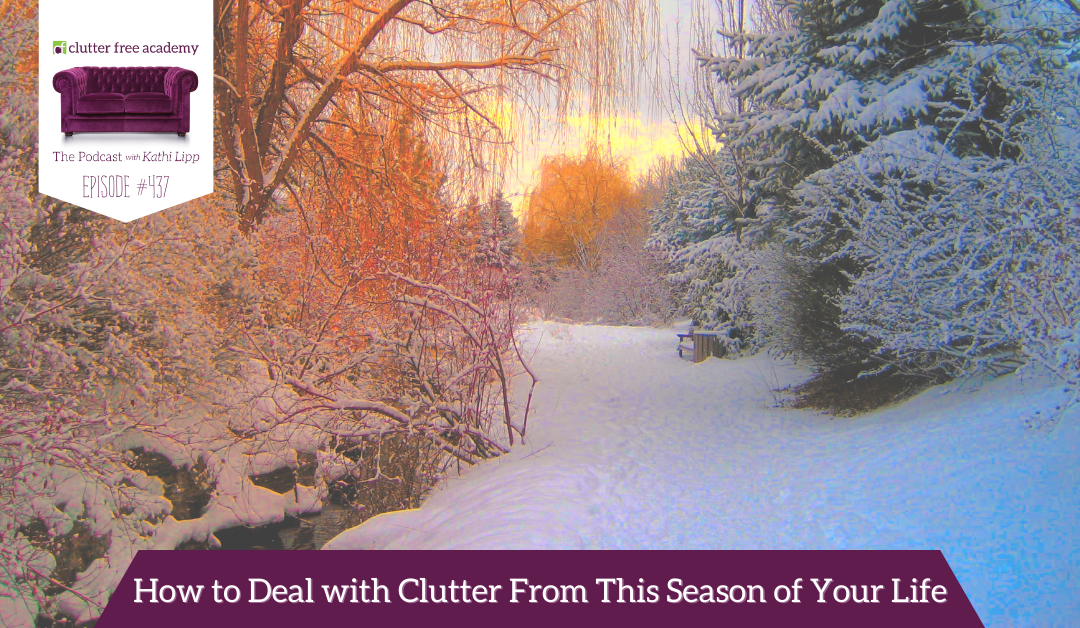 437 How to Deal with Clutter From This Season of Your Life – Elisa Morgan and Eryn Eddy