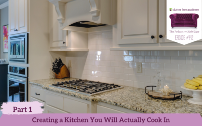 442 Creating a Kitchen You Will Actually Cook In Part 1